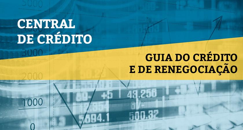 Na Central de Crédito, sempre atualizada, você poderá saber mais sobre linhas de crédito e, ainda, renegociação e suspensão de pagamentos