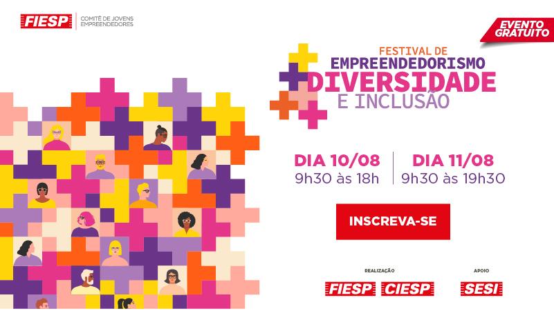 Festival de Empreendedorismo: diversidade e inclusão