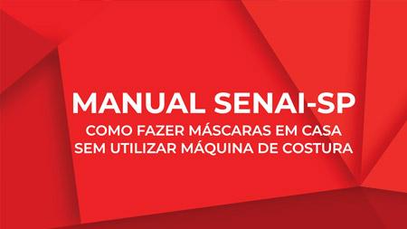 A equipe técnica do Senai SP montou quatro tutoriais com orientações para confecção das máscaras em casa.