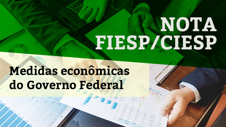 Medidas econômicas do Governo Federal.