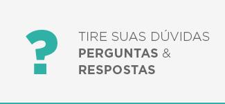 TIRE SUAS DÚVIDAS PERGUNTAS & RESPOSTAS